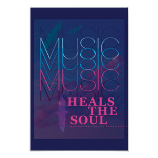 Music Heals the Soul, inspirational poster