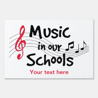 Music in Our Schools Lawn Sign