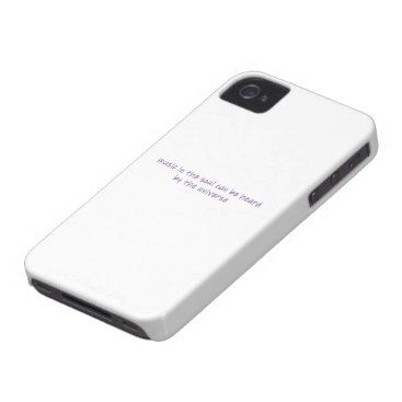 Music in the soul can be heard by the universe Case-Mate iPhone 4 case