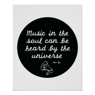 Music in the soul - Lao Tzu Poster