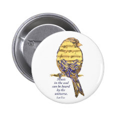 Music in the Soul Quote & Music Note Bird Pinback Button at Zazzle