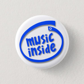 Music Inside Pinback Button
