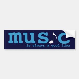music is a good idea bumper sticker