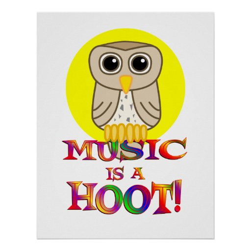 Music is a Hoot Poster