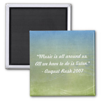 Music is All Around Us Magnet