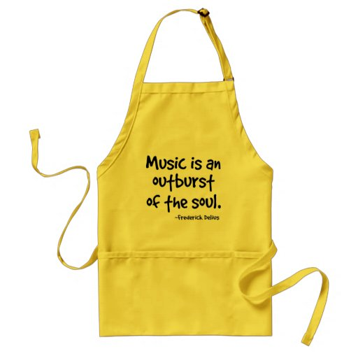 Music Is An Outburst Of The Soul Gift Adult Apron
