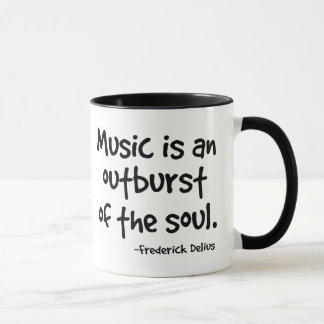Music Is An Outburst Of The Soul Gift Mug