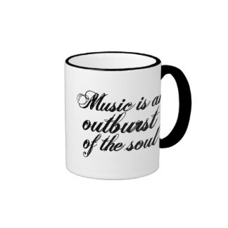 Music is an outburst of the soul mug