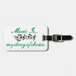 Music is… bag tag