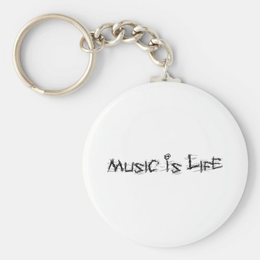 Music Is Life Keychains