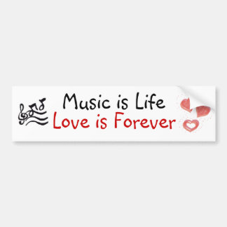 Music Is Life Love Is Forever Bumper Sticker Car Bumper Sticker