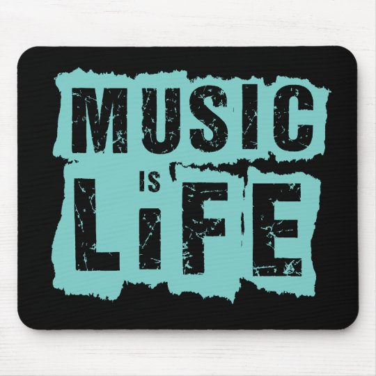 Music is Life! Mouse Pad