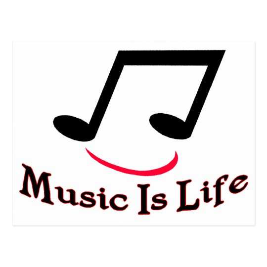 Music Is Life Postcard