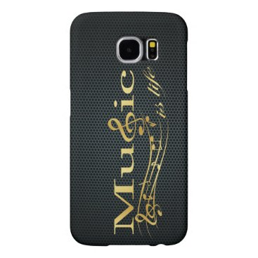 Music is Life Samsung Galaxy S6 Cases
