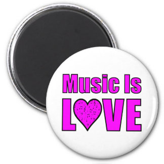 Music Is Love Magnet