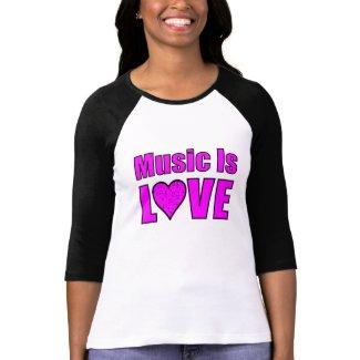 Music Is Love shirt