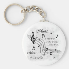 Music Is Me Keychain at Zazzle