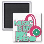 Music is my Boyfriend Magnets