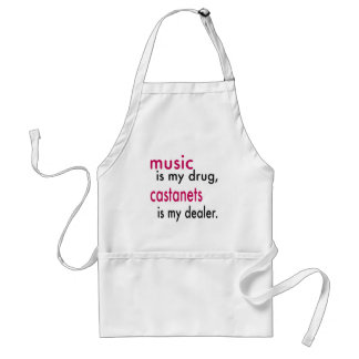 Music Is My Drug, Castanets Is My Dealer Adult Apron