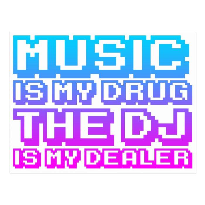 Music Is My Drug - DJ Djing Disc Jockey Dealer Postcard