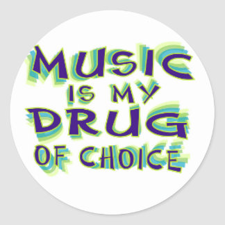 Music is my drug of choice classic round sticker