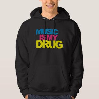 Music Is My Drug Sweatshirt