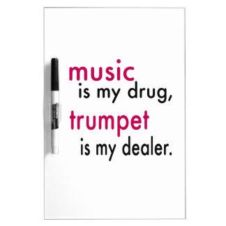Music Is My Drug Trumpet Is My Dealer Dry-Erase Whiteboard