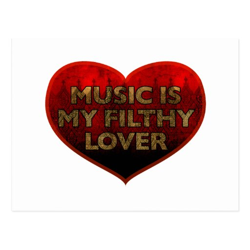 Music Is My Filthy Lover Post Card