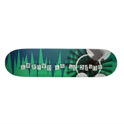 Music Is My Galaxy Skateboard