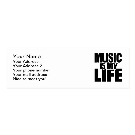 Music is my life business card template