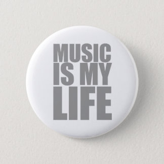 Music Is My Life Button