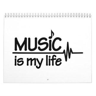 Music is my life calendar