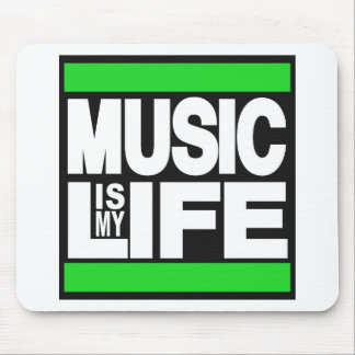 Music is My Life Green Mouse Pad