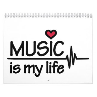 Music is my life heart calendar