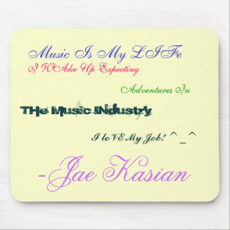 Music Is My LIFe, I WAke Up Expecting , Adventu... Mouse Pad