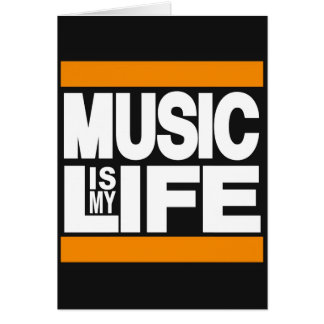 Music is My Life Orange Card