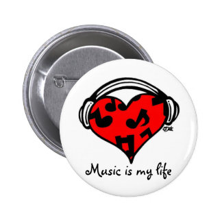 Music is my life-Pin 2 Inch Round Button