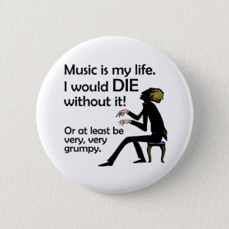 Music is My Life Pinback Button