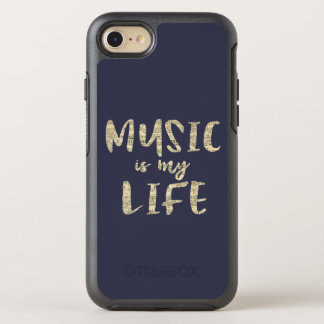 Music is my Life Quote OtterBox Symmetry iPhone 7 Case