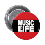 Music Is My Life Red 2 Inch Round Button
