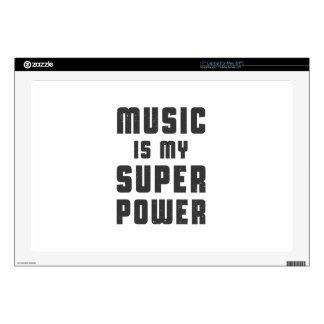 Music is my superpower skin for laptop