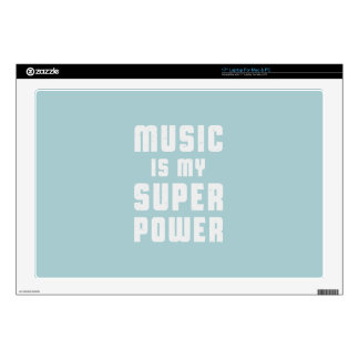 Music is my superpower skins for laptops