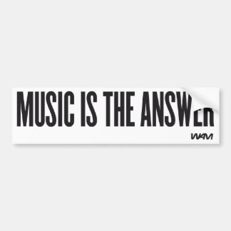 Music is the answer car bumper sticker
