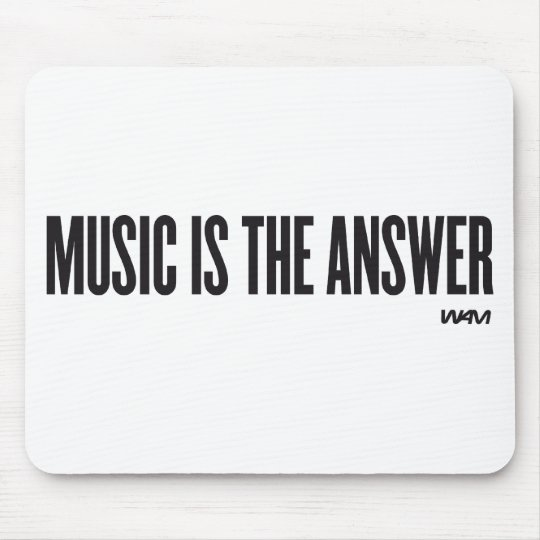 Music is the answer mouse pad