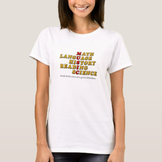 Music Is The Core Of A Good Education T-shirt at Zazzle