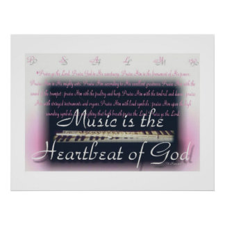 Music is the heartbeat of God poster