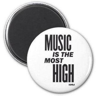 music is the most high magnet