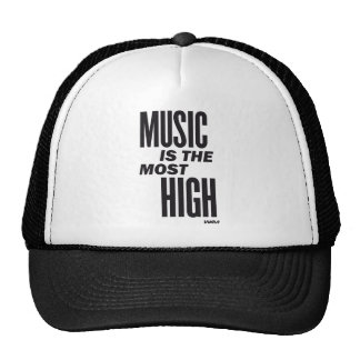 music is the most high trucker hat