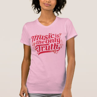 music is the only truth - www.zrcebea.ch apparel T-Shirt