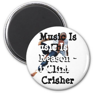 Music Is The Reason Magnet